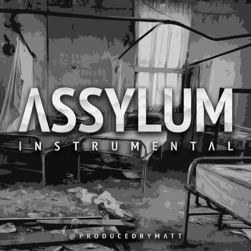 Assylum Instrumental By Campbellmultimedia Campbell Multi Media Free Listening On Soundcloud