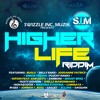 LOVELINE MUZIK PRESENTS SWIZZLE INC MUZIK's BRAND NEW RIDDIM ENTITLED HIGHER LIFE 2017