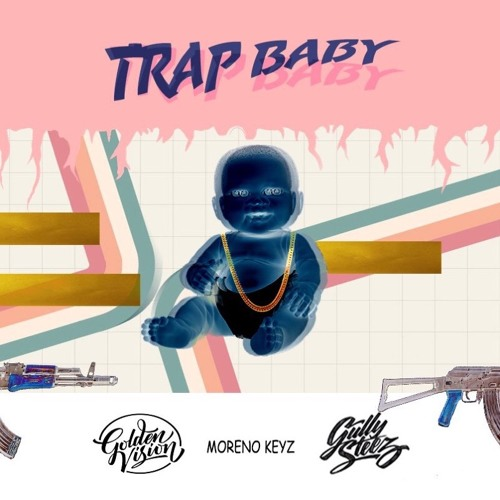 Trap Baby (prod. by @MorenoKeyz)