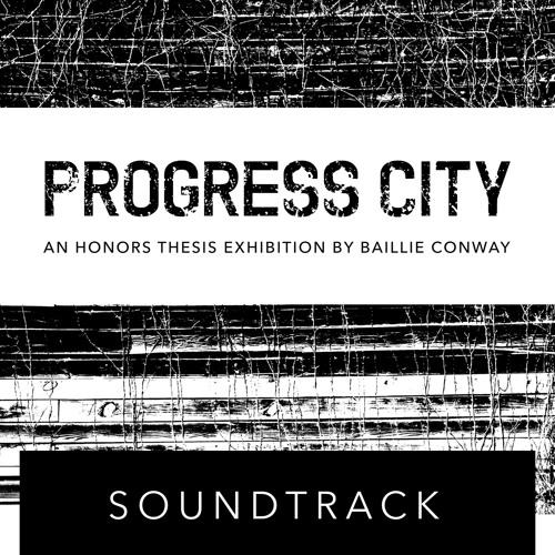 Progress City Soundtrack