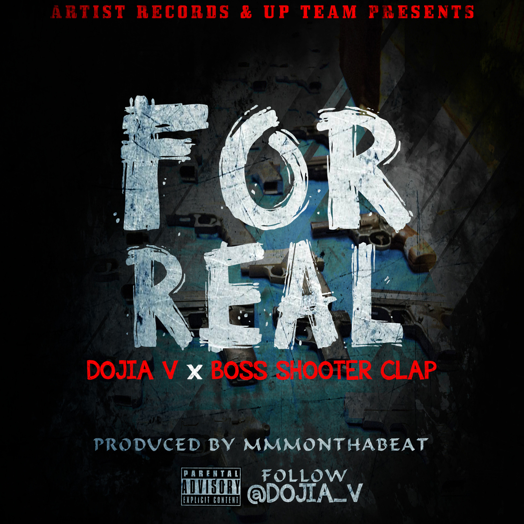 Dojia V x BossShooterClap - For Real (Prod. MMMOnThaBeat) [Thizzler.com]