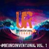 #BEUNCONVENTIONAL VOL. 1 - MINI MIX BY BODYROCKER