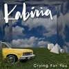 Kabiria - Crying For You