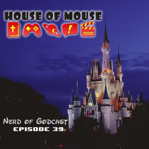 Episode 39 // House of Mouse (feat. Rodney Cannon & Leah Adams)