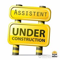 Assistent - Under Construction (demo cut)