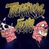 Tropkillaz - Freaks [Trap]