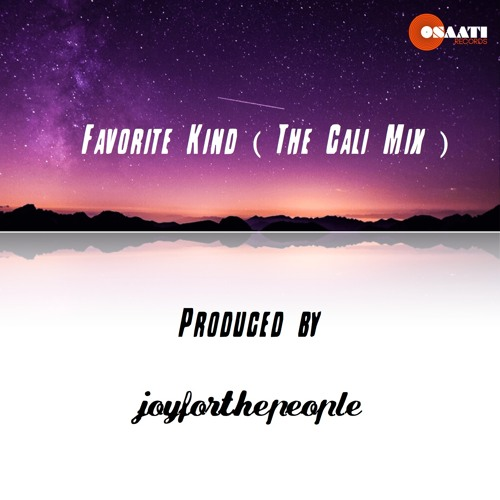 Favorite Kind (The Cali Mix)