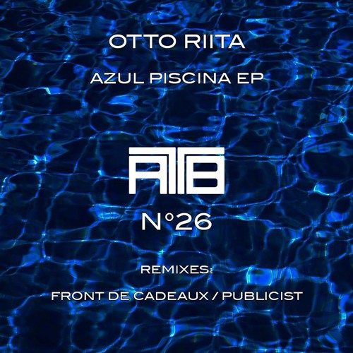 OTTO RIITA - Azul Piscina (Front De Cadeaux Remix)