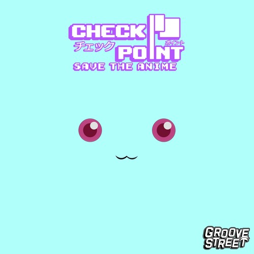 Check Point - Save The Anime [GST XCLSV 019]