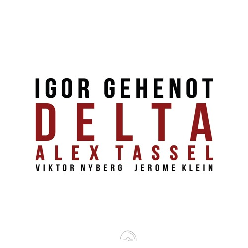 IGOR GEHENOT - DELTA
