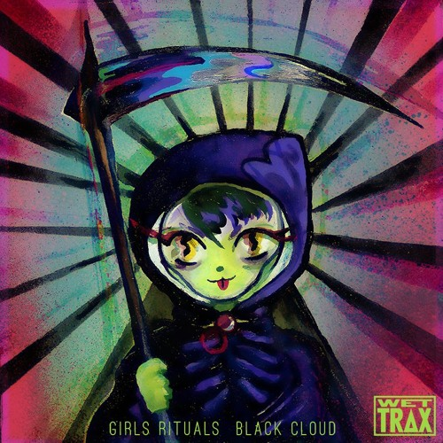 Girls Rituals - Black Cloud [WTRX019]