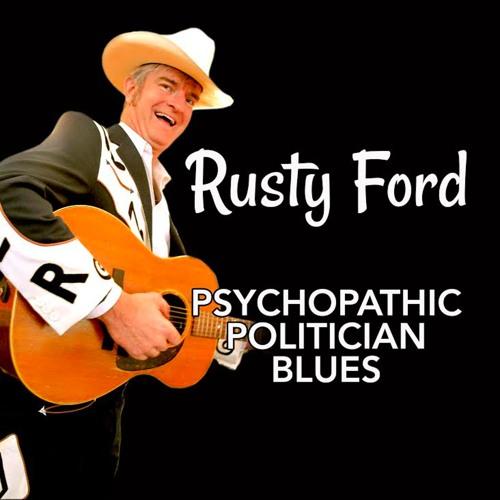 Psychopathic Politician Blues