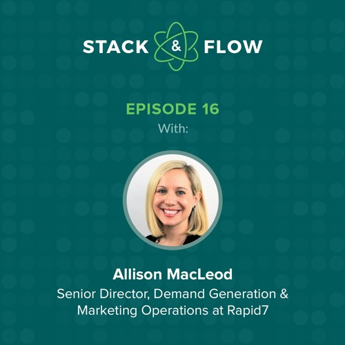 Allison MacLeod of Rapid7 - 10x Growth, Getting More Sophisticated with Predictive, and Direct Mail!
