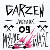 Garzen Jukebox 09 - MSHOE & WASE