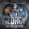 George And The Blue Moon By Lucy&Stephen Hawking(AudiobookExtract)Read By Roy McMillan&Sophie Aldred