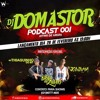 #PODCAST 001 DJ DOMASTOR - PART MC THIAGUINHO DO MT & BIELZINHO DO CPX Portada del disco