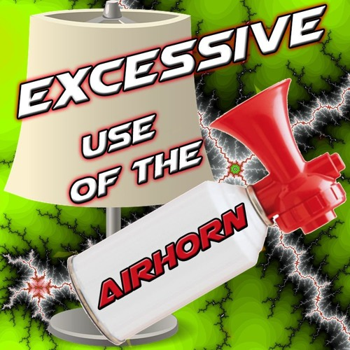 Excessive Use of the Air Horn: Season 4: Episode 4