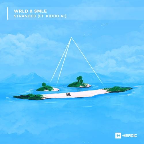WRLD x smle // Stranded (feat. Kiddo AI)