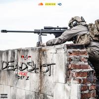 DeadShot (Ft. Dey'Z) Artwork