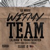 Lil Mouse - Wit My Team (Remix) (Ft. Young Scooter & Lil Durk)