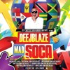 Download DEEJBLAZE MAD SOCA v4(GROOVY)2017 Mp3