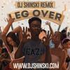 mr eazi leg over [dj shinski club remix]