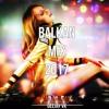 Balkan Mix 2017 / VK