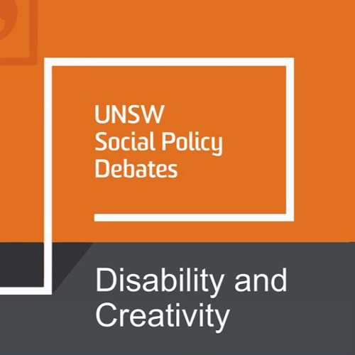 UNSW Social Policy Debate: Disability and Creativity
