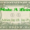 Make A Living (ft. Jay P) [Prod. by Young Forever]
