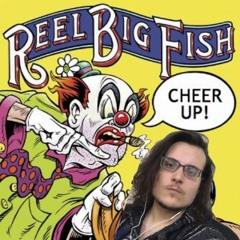 Drunk Again (Reel Big Fish Cover)