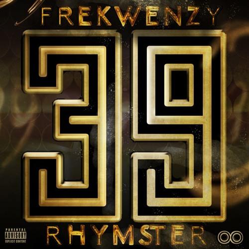 RhymSter x Frekwenzy: 39