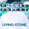 Living~Stone Future Forest Application Mix 2017