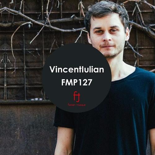 Fasten Musique Podcast 127 | Vincentiulian