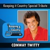 Tribute to Conway Twitty on the Keeping It Country Show with Don Caldwell