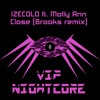 IZECOLD ft. Molly Ann - Close (Brooks remix)(Nightcored)