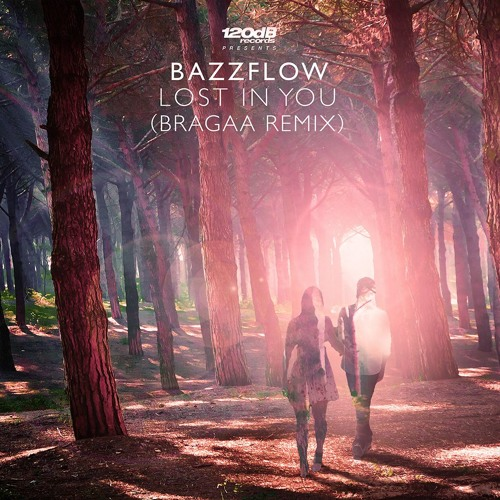 Bazzflow - Lost In You (Bragaa Remix) PREVIEW