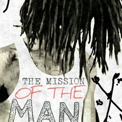 ARIII FT. EL GORDO - The MISSION of the MAN