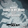 MIKRIS / A DAY IN MY MIND Feat.PSYCHO PATCH