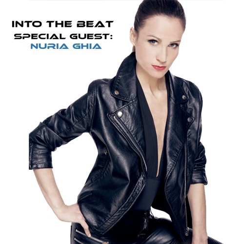 Into The Beat 016 - Special Guest Nuria Ghia