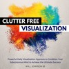 Clutter Free House Visualization Meditation (SPECIAL EDITION by Audible.com)