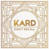 Don't Recall (Hidden Ver.) - K.A.R.D