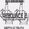 Rebounce 2 DEPTH THE TRUTH DISS BILLS AND JAY BO