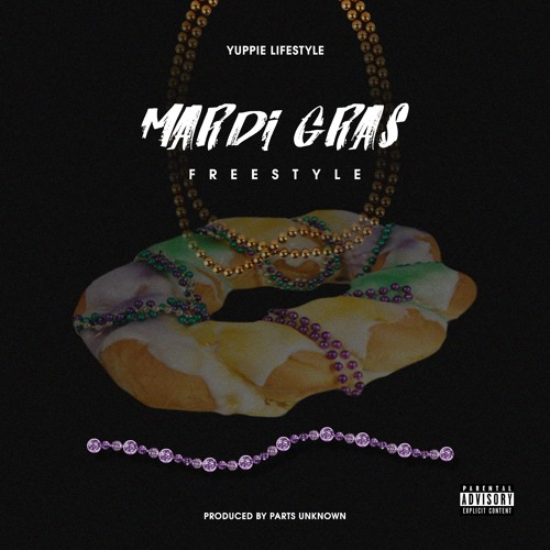 Mardi Gras Freestyle (Prod. by Parts Unknown)