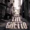 THE GHETTO
