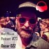 MietzHouse Podcast #23 - Oscar OZZ