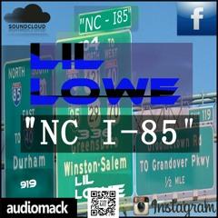 Lil Lowe - NC I85