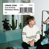 Old School - Urban Cone (Vancaster Remix)