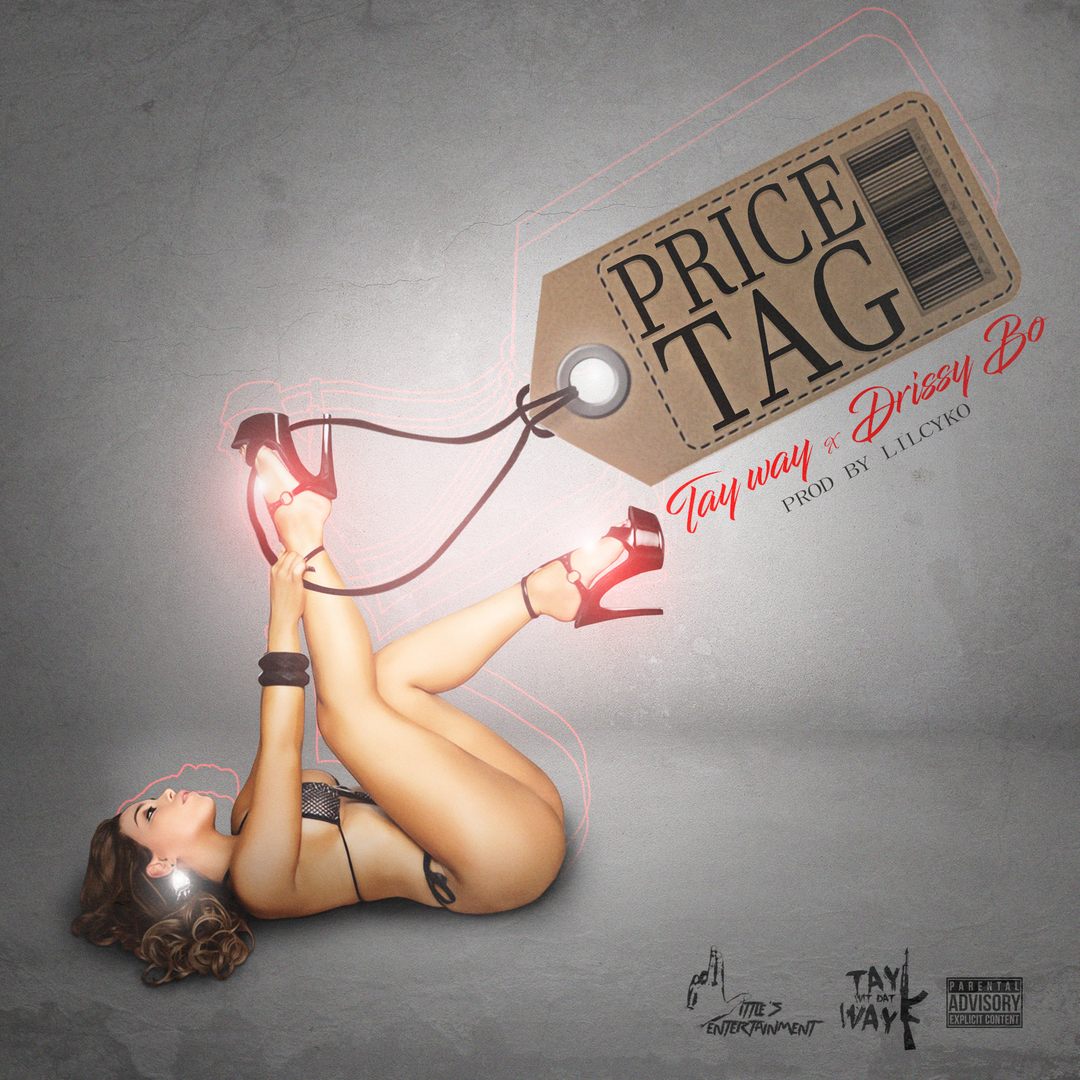 Drissy Bo x Tay Way - Price Tag (Prod. Lil Cyko) [Thizzler.com]