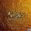 Aurous (feat. Rivers)