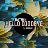 Download Hello Goodbye feat. MRSHLL Mp3